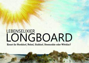 LEBENSELIXIER LONGBOARD